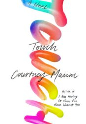 Touch Book by Courtney Maum
