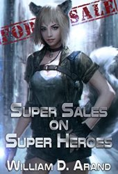 Super Sales on Super Heroes (Super Sales on Super Heroes, #1) Book