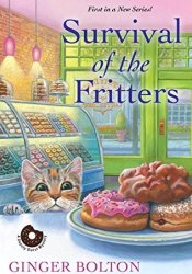 Survival of the Fritters (Deputy Donut Mystery #1) Book by Ginger Bolton