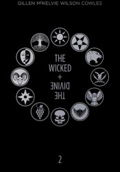 The Wicked + the Divine Deluxe Edition: Year Two Book by Kieron Gillen