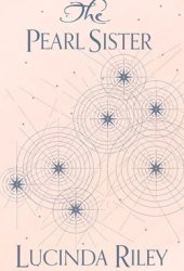 The Pearl Sister (The Seven Sisters #4) Book