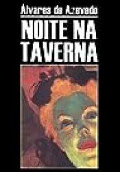 Noite na Taverna Book by Álvares de Azevedo
