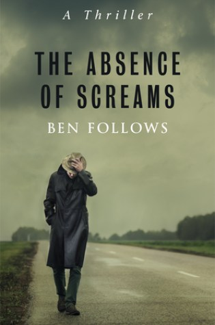 The Absence of Screams PDF Book by Ben Follows PDF ePub