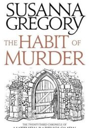 The Habit of Murder (Matthew Bartholomew #23) Book by Susanna Gregory