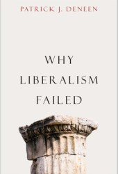 Why Liberalism Failed Book
