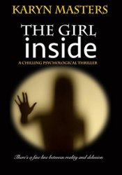 The Girl Inside Book by Karyn Masters