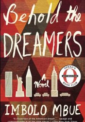 Behold the Dreamers Book by Imbolo Mbue