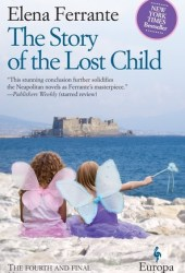 The Story of the Lost Child (The Neapolitan Novels, #4) Book