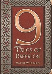 9 Tales of Raffalon Book by Matthew Hughes