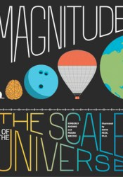 Magnitude: The Scale of the Universe Book by Kimberly K. Arcand