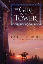 The Girl in the Tower (Winternight Trilogy, #2) Book