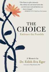 The Choice: Embrace the Possible Book