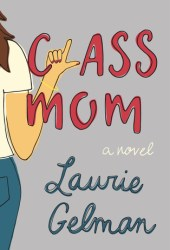Class Mom Book