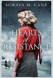 Hearts of Resistance Book by Soraya M. Lane