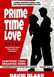 Prime Time Love Book by David  Blake