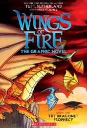 The Dragonet Prophecy (Wings of Fire Graphic Novel, #1) Book