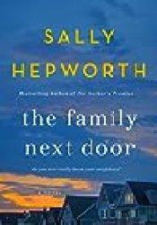 The Family Next Door Book by Sally Hepworth