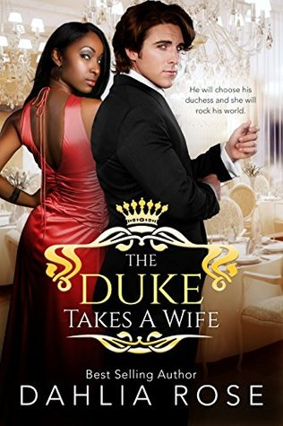 The Duke Takes A Wife (Not Just Royals #1)