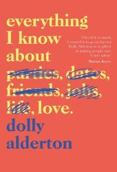Everything I Know About Love Book