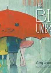 The Big Umbrella Book by Amy June Bates