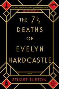 The 7.5 Deaths of Evelyn Hardcastle book cover