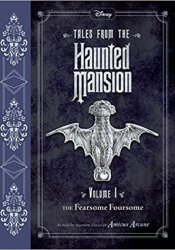 The Fearsome Foursome (Tales from the Haunted Mansion #1) Book by Amicus Arcane