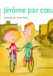 Jérôme par coeur Book by Thomas Scotto
