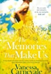 The Memories That Make Us Book by Vanessa Carnevale