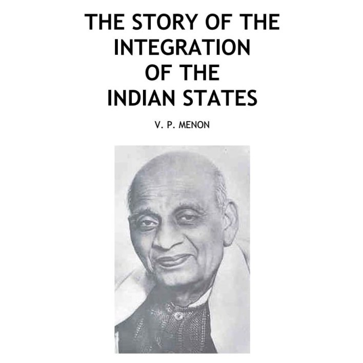 Integration of Indian States by V.P. Menon