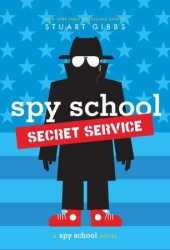 Spy School Secret Service (Spy School, #5) Book