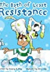 The Bath of Least Resistance Book by Gregory E. Bray
