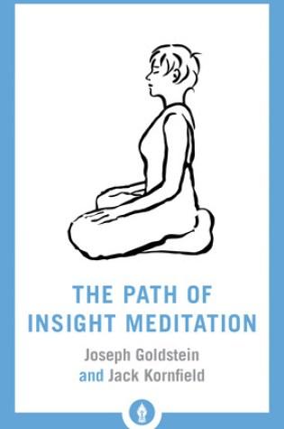 The Path of Insight Meditation (Shambhala Pocket Library) PDF Book by Jack Kornfield, Joseph Goldstein PDF ePub