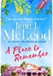 A Place to Remember Book by Jenn J. McLeod