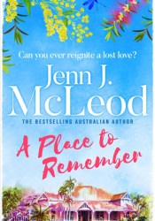 A Place to Remember Book by Jenn J. McLeod