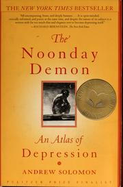 Download The Noonday Demon: An Atlas of Depression