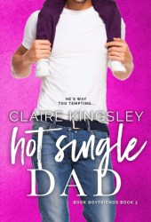 Hot Single Dad (Book Boyfriends, #3) Book