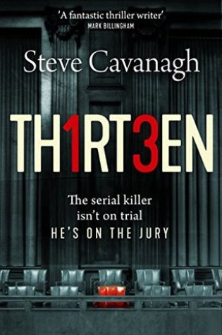 Thirteen (Eddie Flynn, #4) PDF Book by Steve Cavanagh PDF ePub