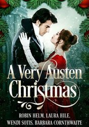 A Very Austen Christmas Book by Robin M. Helm