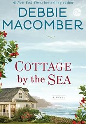 Cottage by the Sea Book by Debbie Macomber