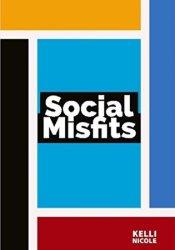 Social Misfits Book by Kelli Nicole
