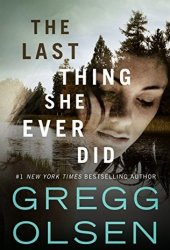 The Last Thing She Ever Did Book
