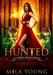 Hunted (Haven Realm #1) Book by Mila Young