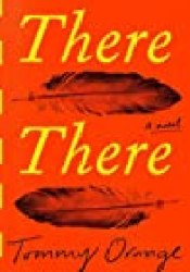 There There Book by Tommy Orange