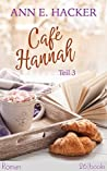 Café Hannah – Teil 3: Roman