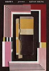 Brown: Poems Book by Kevin Young