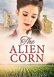 The Alien Corn Book by Clare Flynn