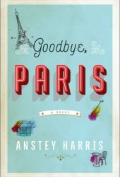 Goodbye, Paris Book