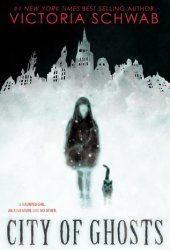 City of Ghosts (Cassidy Blake, #1) Book
