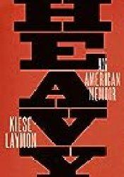 Heavy: An American Memoir Book by Kiese Laymon