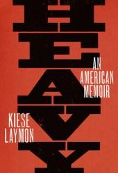 Heavy: An American Memoir Book
